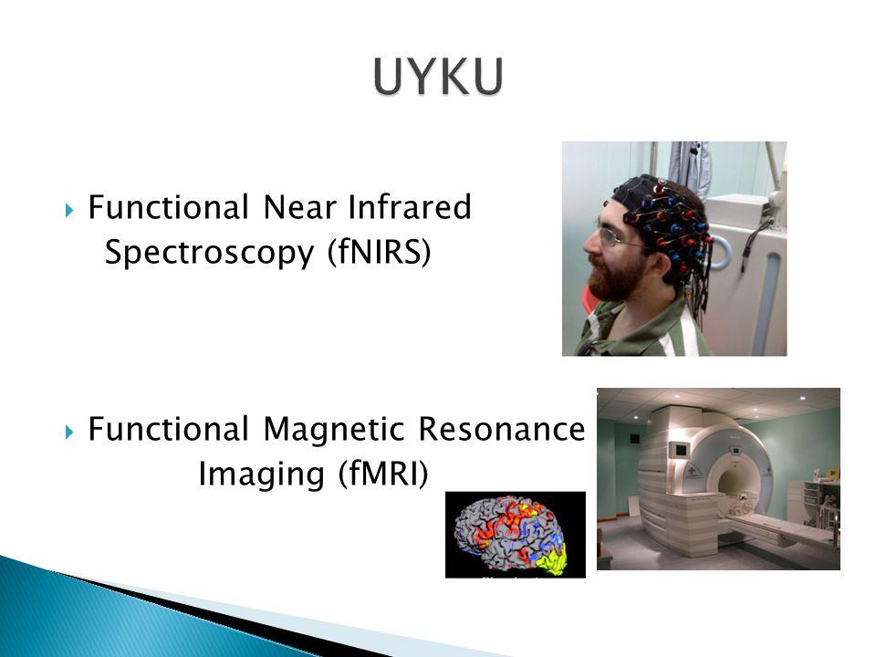 UYKU Functional Near Infrared Spectroscopy (fNIRS)