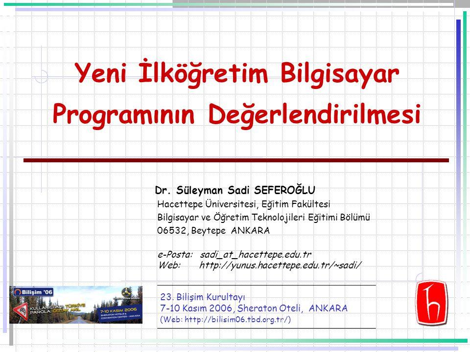 Yeni İlköğretim Bilgisayar Programının Değerlendirilmesi