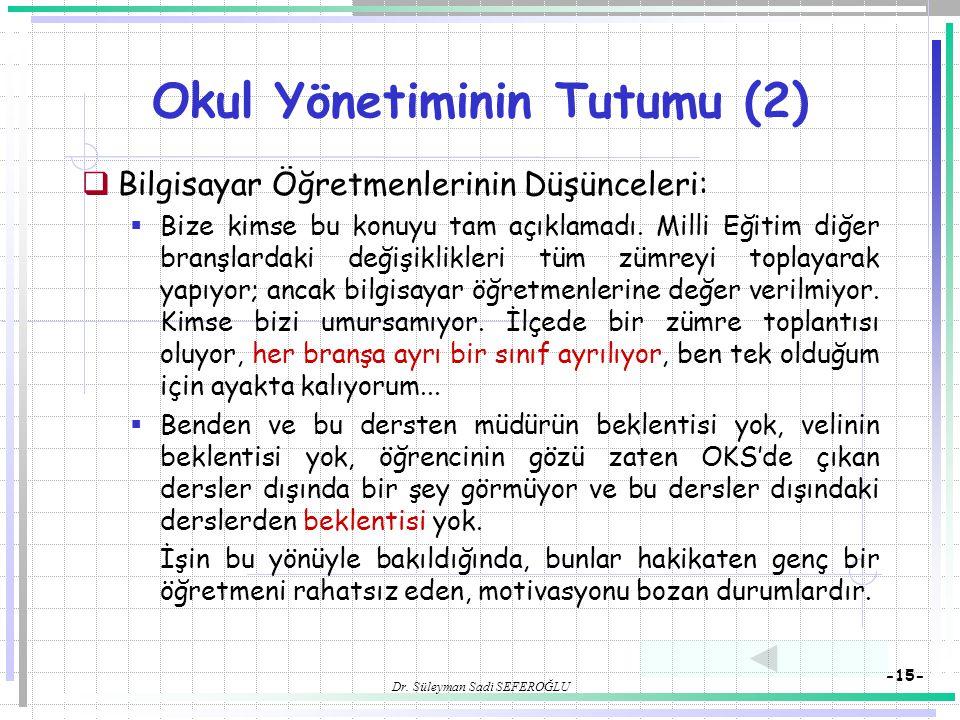 Okul Yönetiminin Tutumu (2)