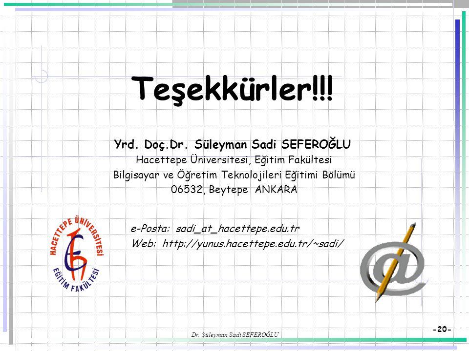 Yrd. Doç.Dr. Süleyman Sadi SEFEROĞLU