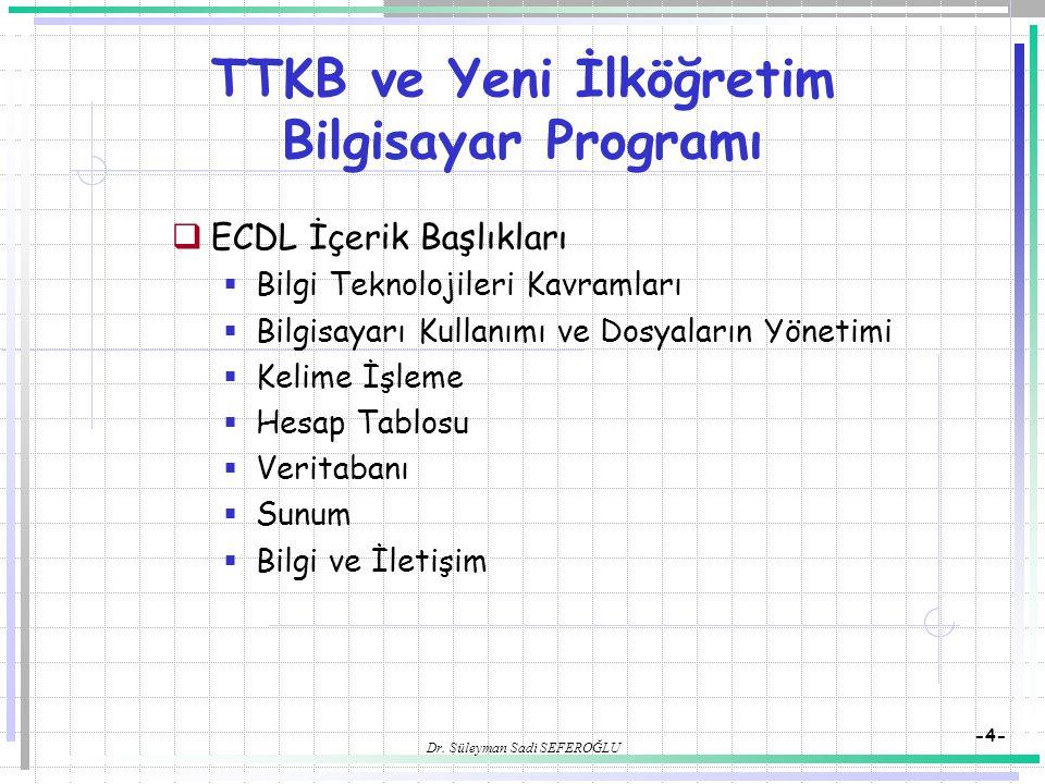 TTKB ve Yeni İlköğretim Bilgisayar Programı