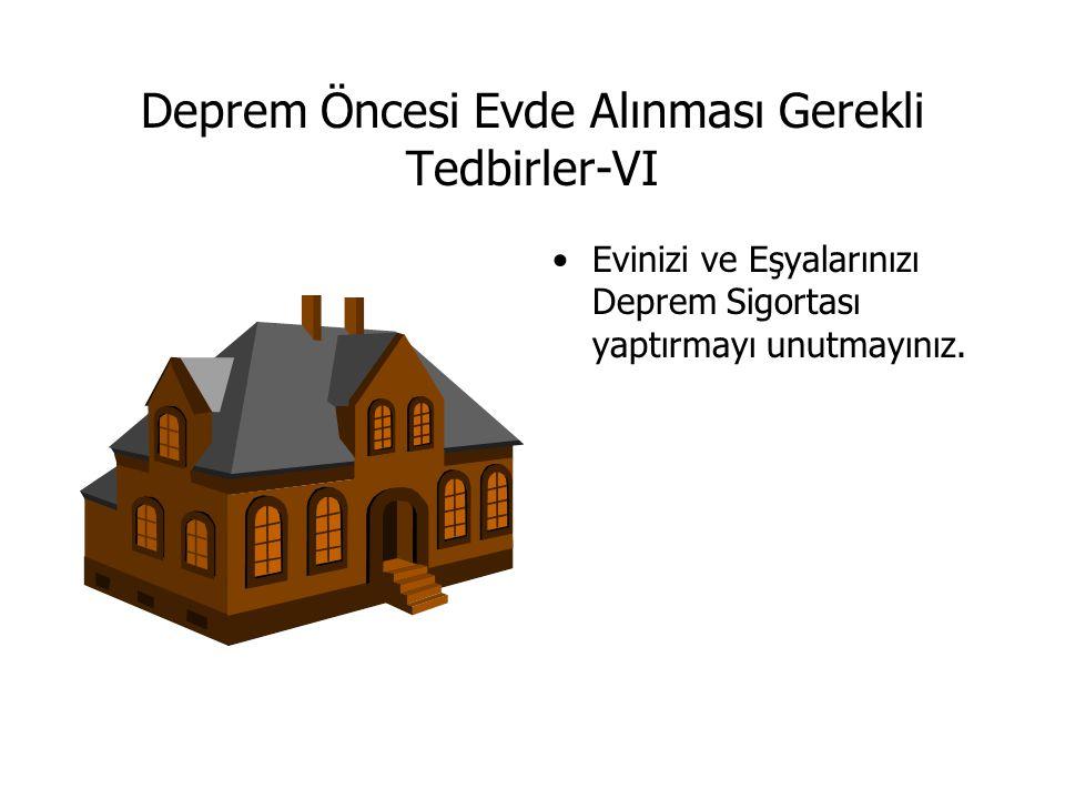 Deprem Öncesi Evde Alınması Gerekli Tedbirler-VI