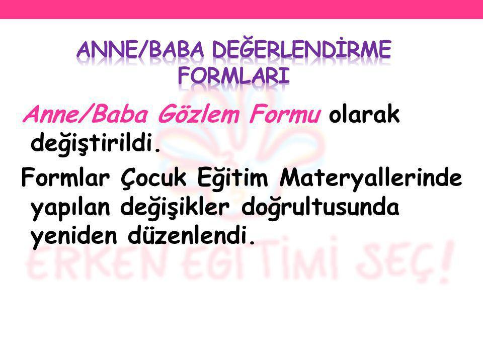 ANNE/BABA DEĞERLENDİRME FORMLARI