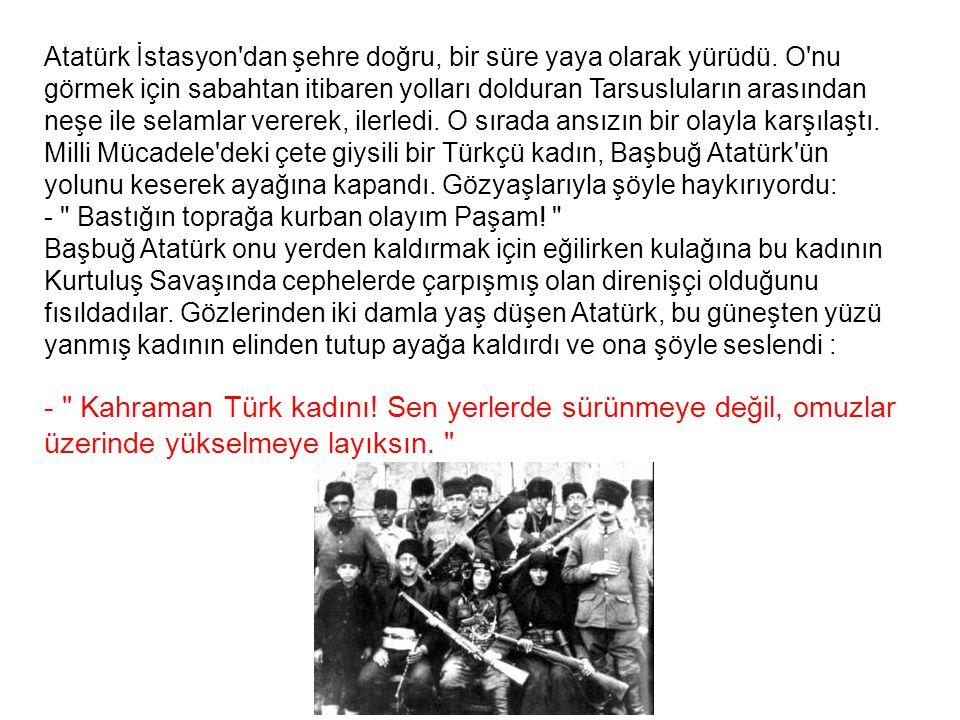 Atatürk İstasyon dan şehre doğru, bir süre yaya olarak yürüdü