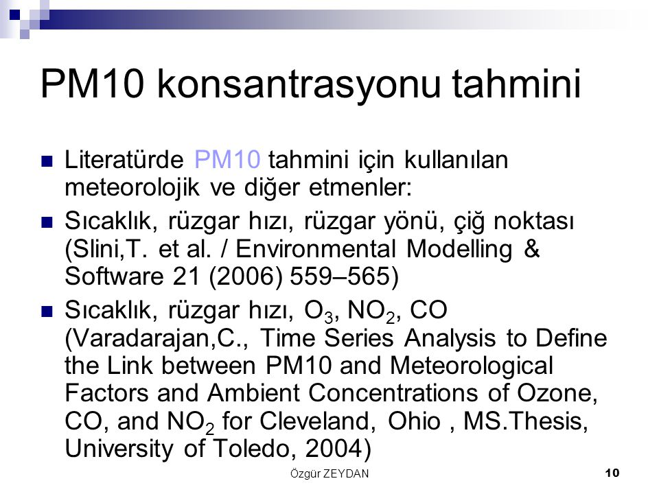 PM10 konsantrasyonu tahmini