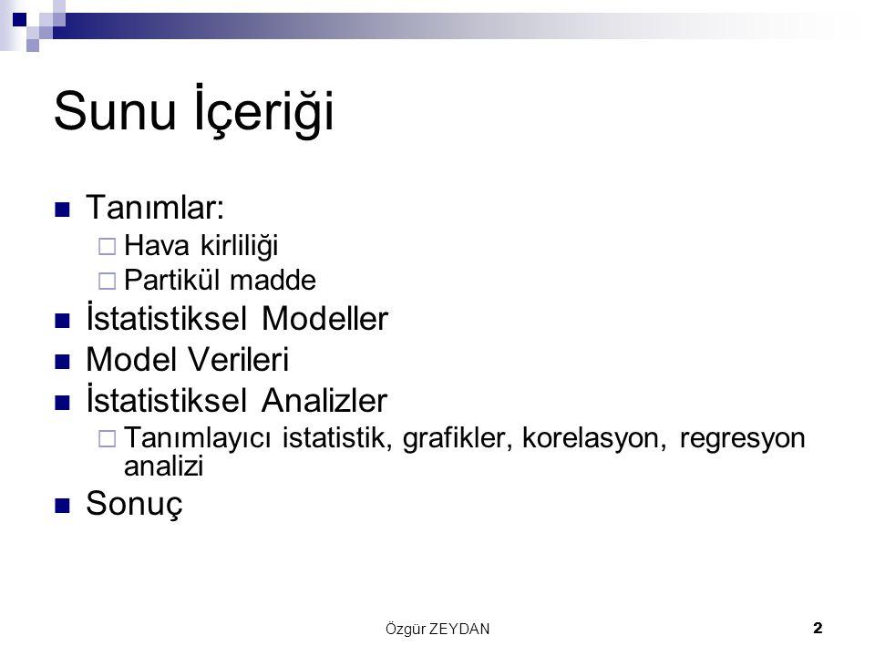 Sunu İçeriği Tanımlar: İstatistiksel Modeller Model Verileri