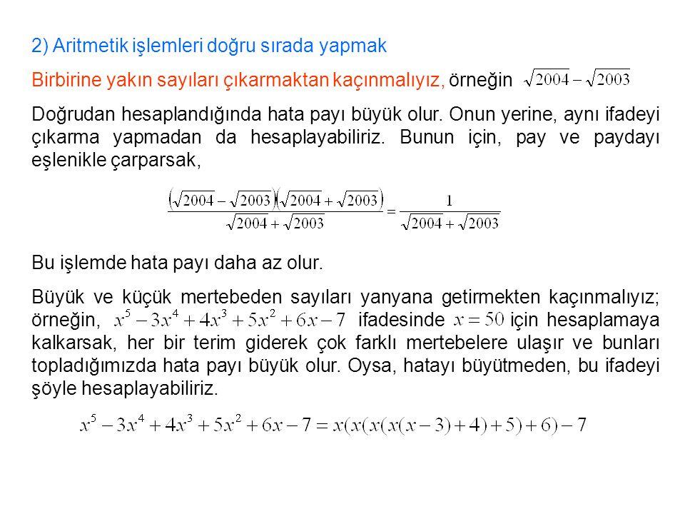 2) Aritmetik işlemleri doğru sırada yapmak