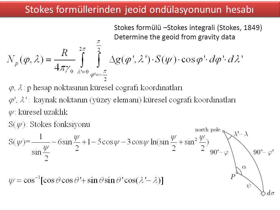 Stokes formüllerinden jeoid ondülasyonunun hesabı
