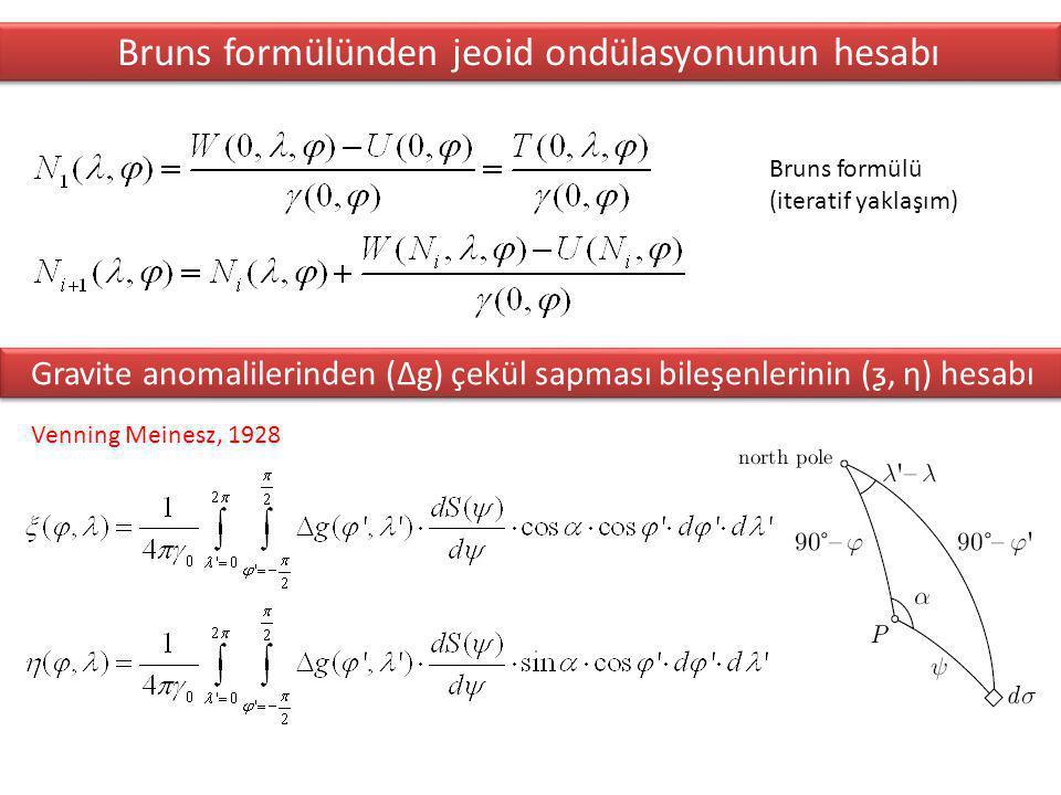 Bruns formülünden jeoid ondülasyonunun hesabı