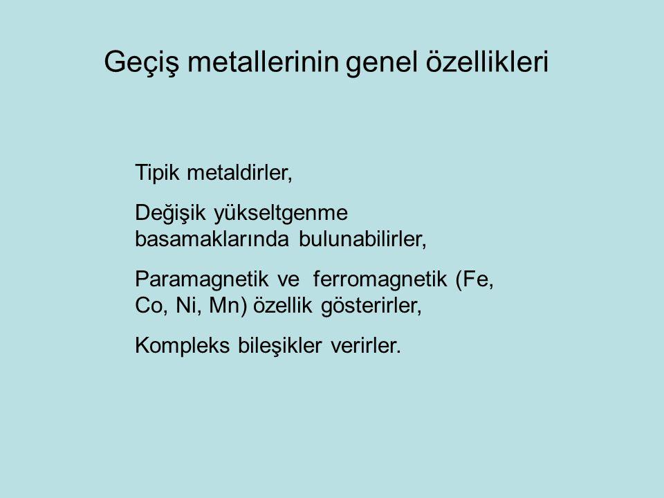 Geçiş metallerinin genel özellikleri
