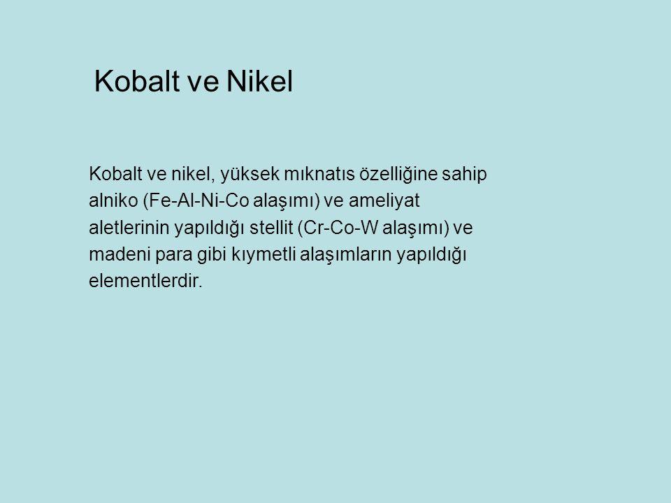 Kobalt ve Nikel
