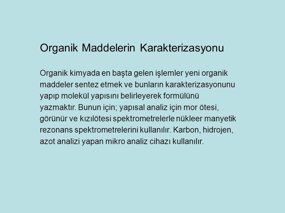 Organik Maddelerin Karakterizasyonu