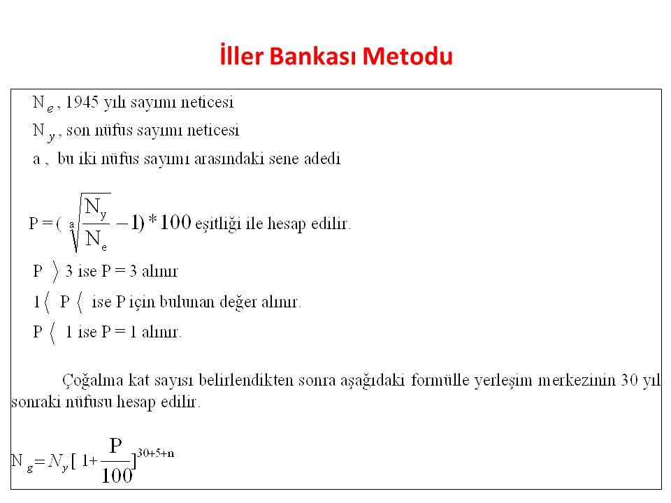 İller Bankası Metodu