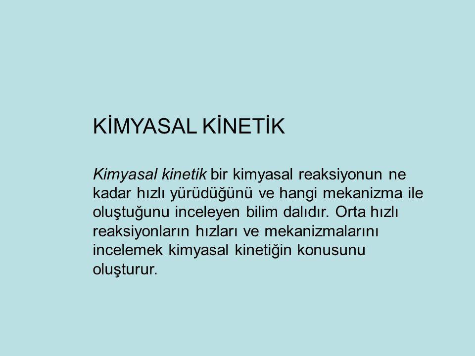KİMYASAL KİNETİK