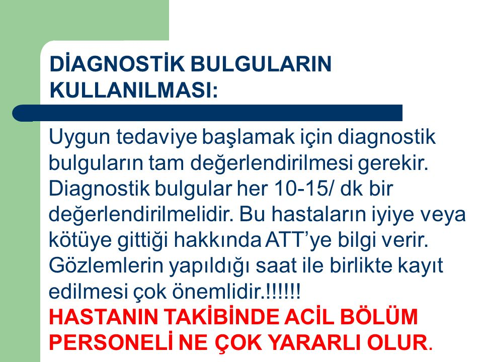 DİAGNOSTİK BULGULARIN