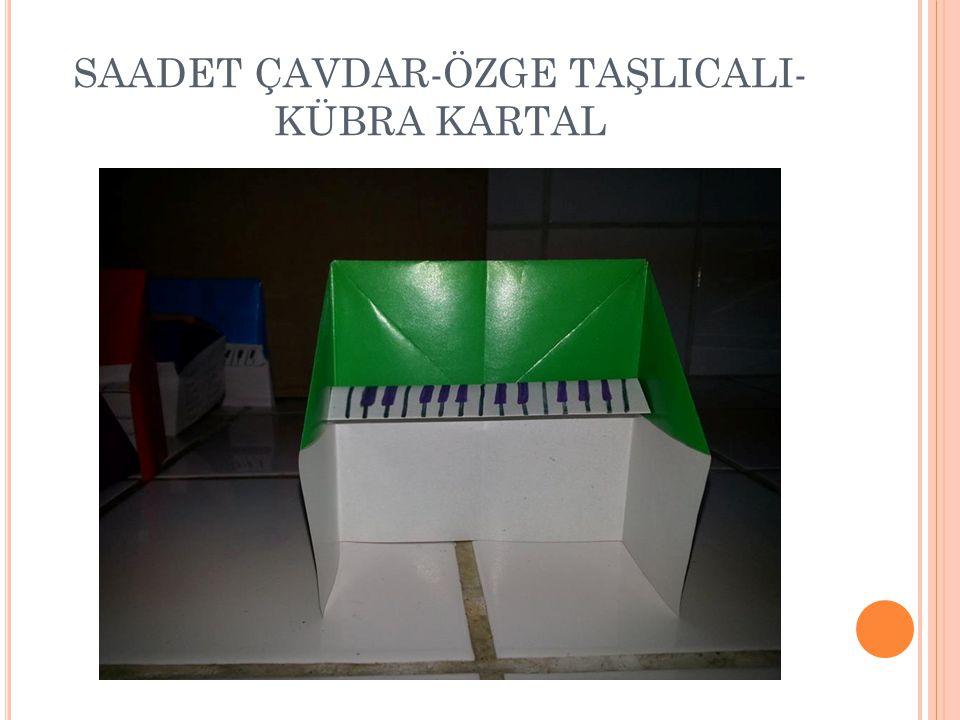SAADET ÇAVDAR-ÖZGE TAŞLICALI-KÜBRA KARTAL