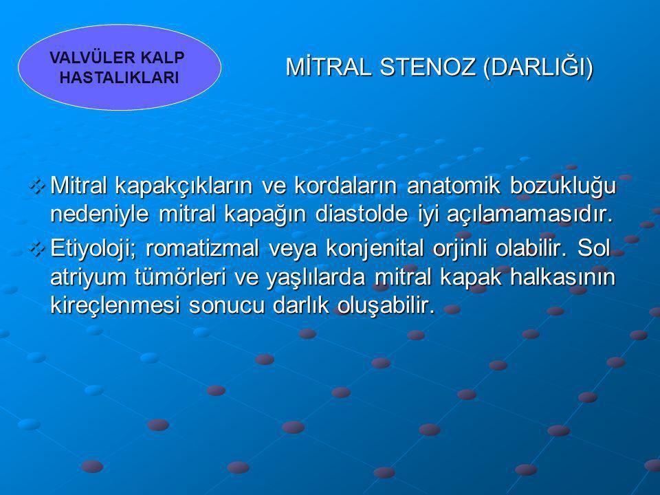 MİTRAL STENOZ (DARLIĞI)