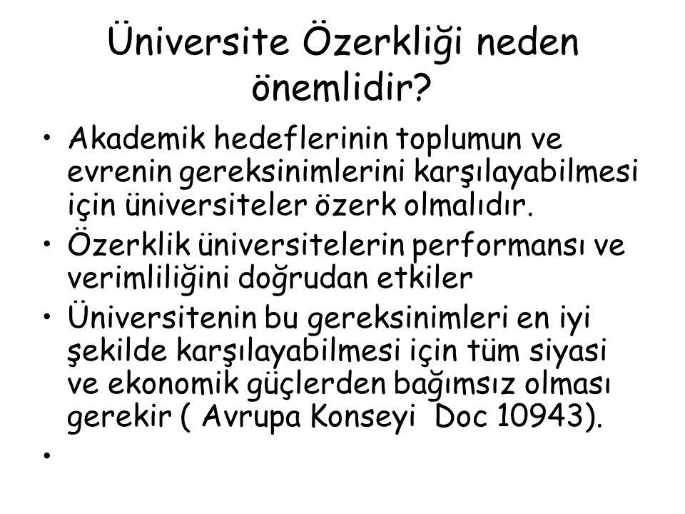 Üniversite Özerkliği neden önemlidir