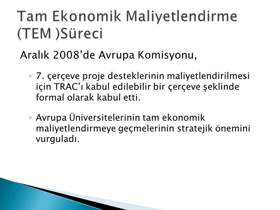 Tam Ekonomik Maliyetlendirme (TEM )Süreci