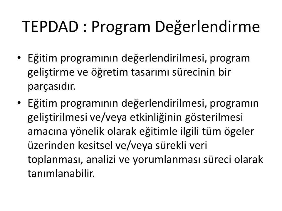TEPDAD : Program Değerlendirme