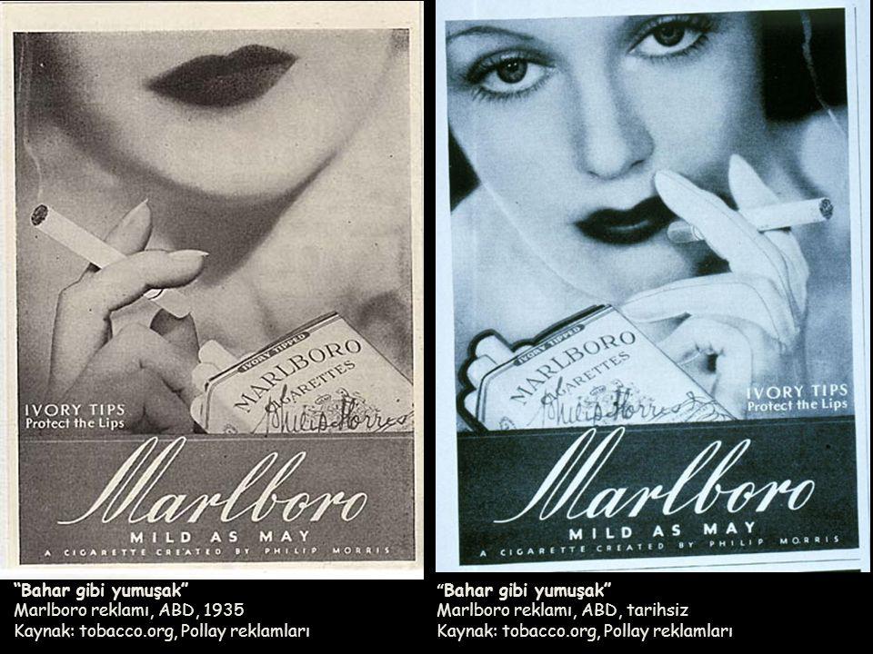 Bahar gibi yumuşak Marlboro reklamı, ABD, 1935 Kaynak: tobacco