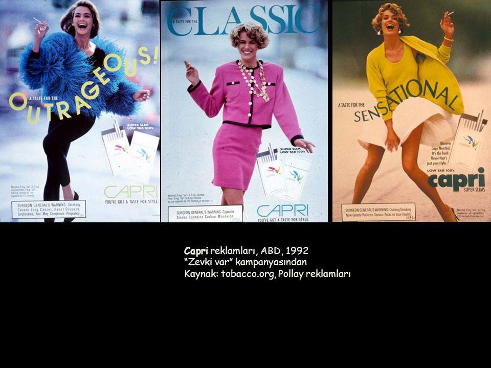 Capri reklamları, ABD, 1992 Zevki var kampanyasından Kaynak: tobacco.org, Pollay reklamları
