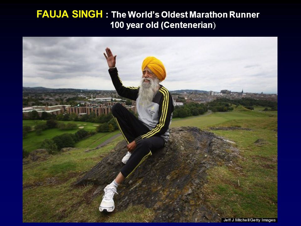 FAUJA SINGH : The World's Oldest Marathon Runner