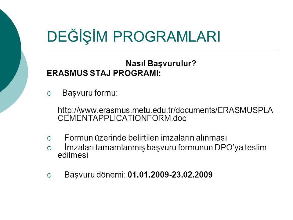 DEĞİŞİM PROGRAMLARI Nasıl Başvurulur ERASMUS STAJ PROGRAMI: