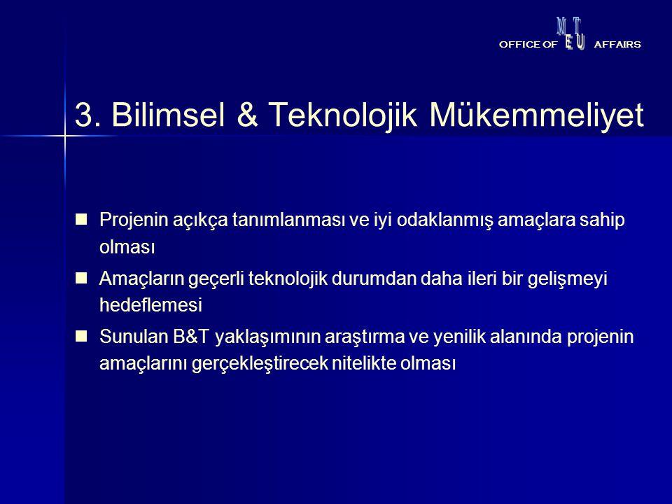 3. Bilimsel & Teknolojik Mükemmeliyet