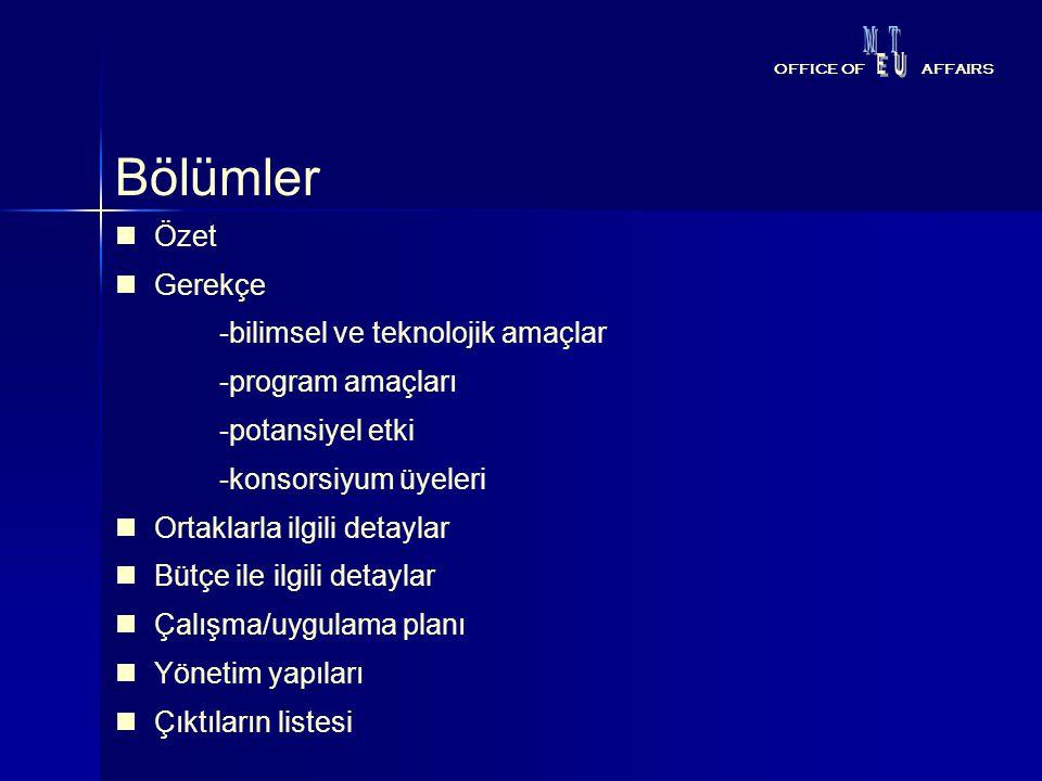 Bölümler Özet Gerekçe -bilimsel ve teknolojik amaçlar