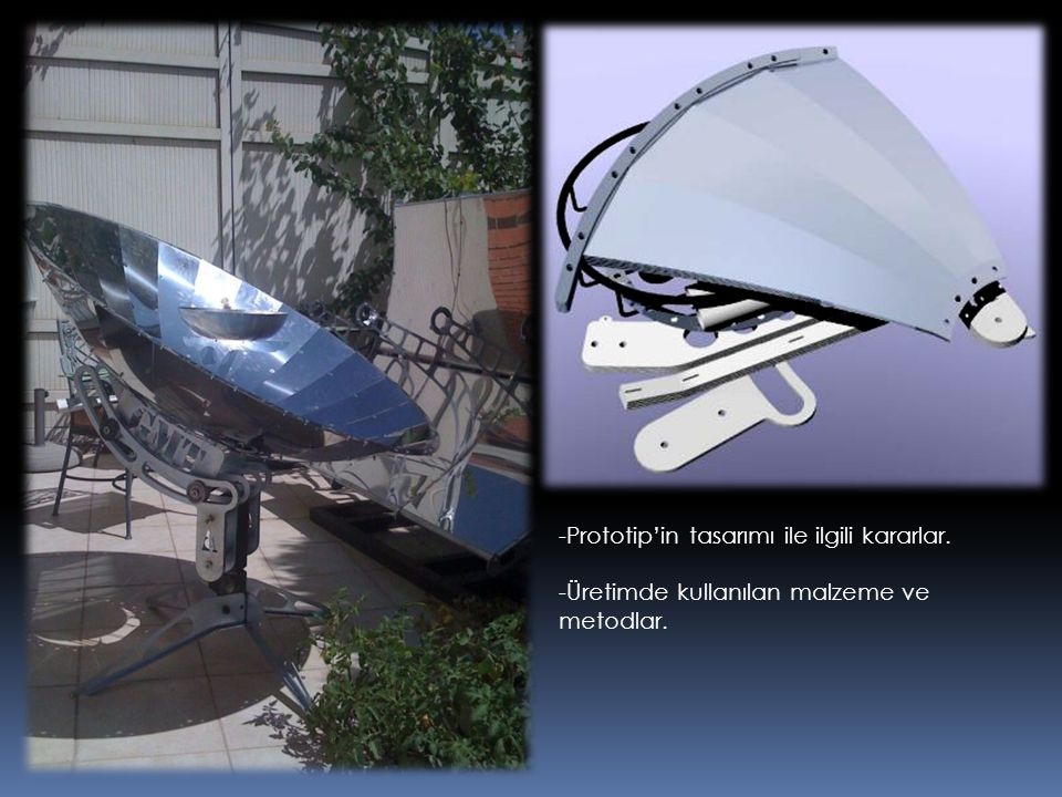 -Prototip'in tasarımı ile ilgili kararlar.
