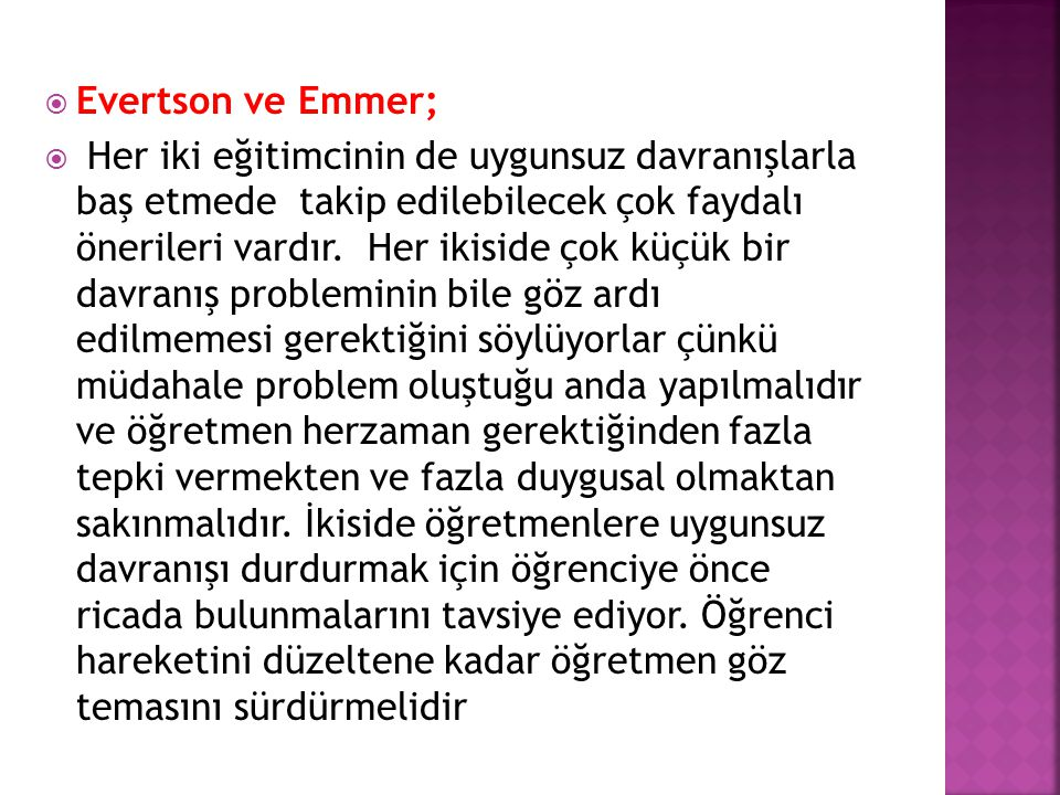 Evertson ve Emmer;