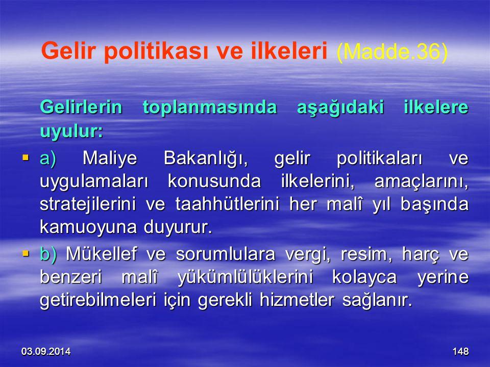 Gelir politikası ve ilkeleri (Madde.36)