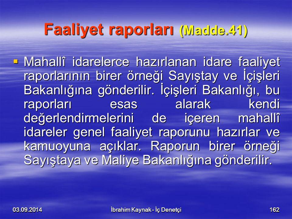 Faaliyet raporları (Madde.41)