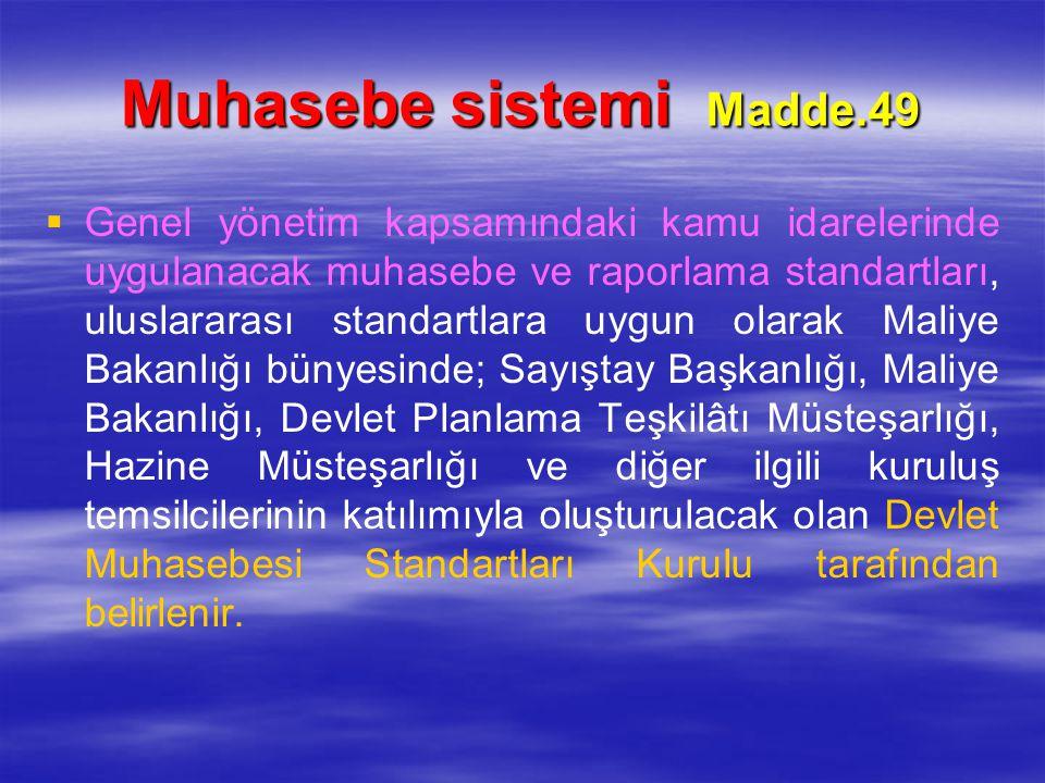 Muhasebe sistemi Madde.49