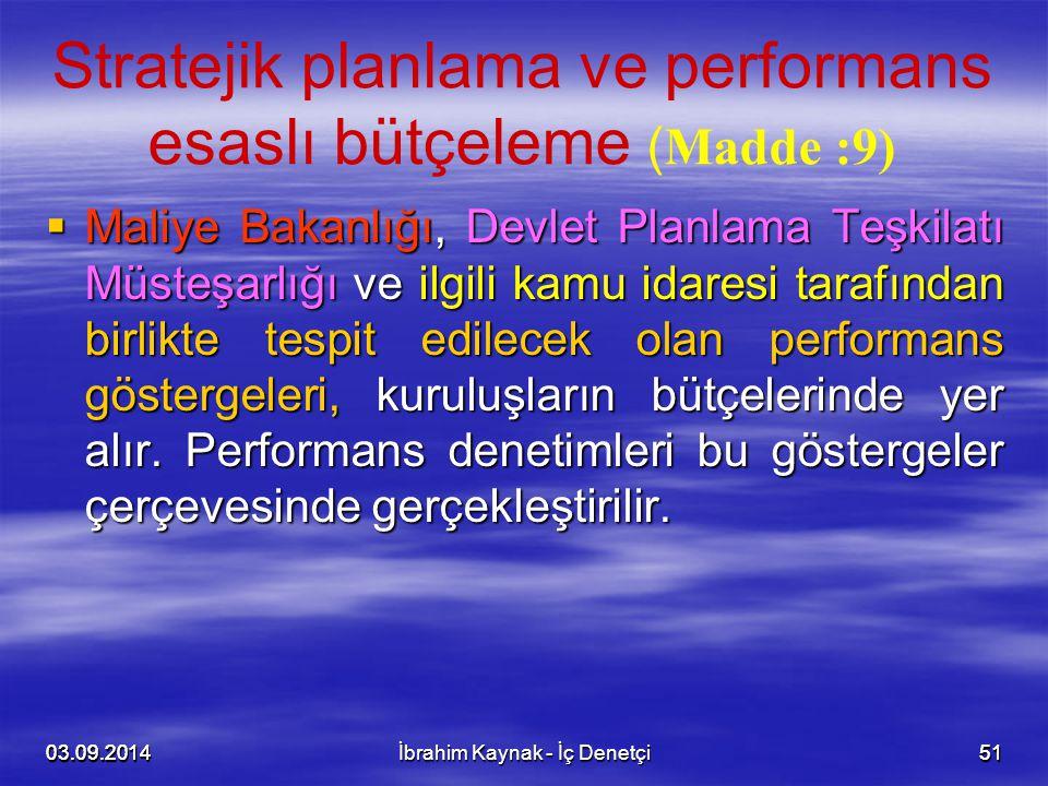 Stratejik planlama ve performans esaslı bütçeleme (Madde :9)