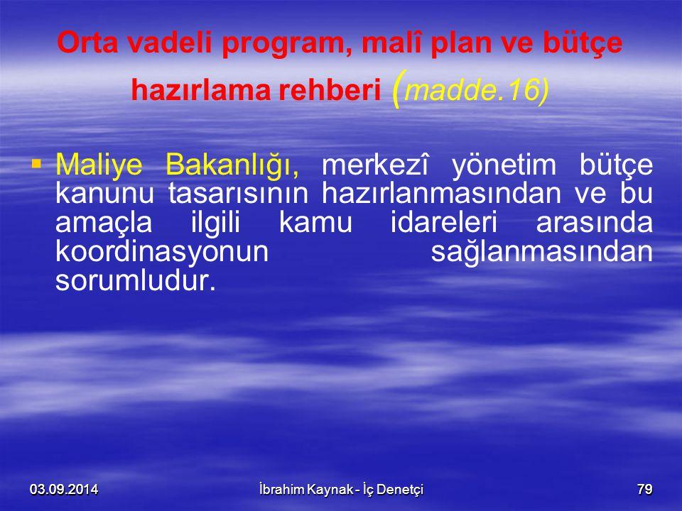 Orta vadeli program, malî plan ve bütçe hazırlama rehberi (madde.16)