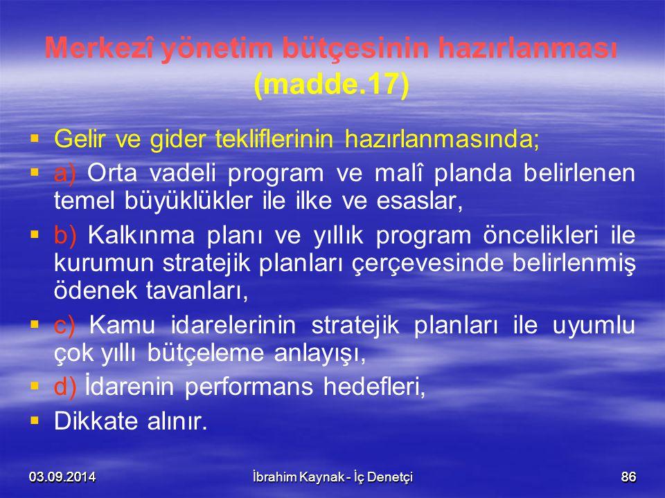 Merkezî yönetim bütçesinin hazırlanması (madde.17)