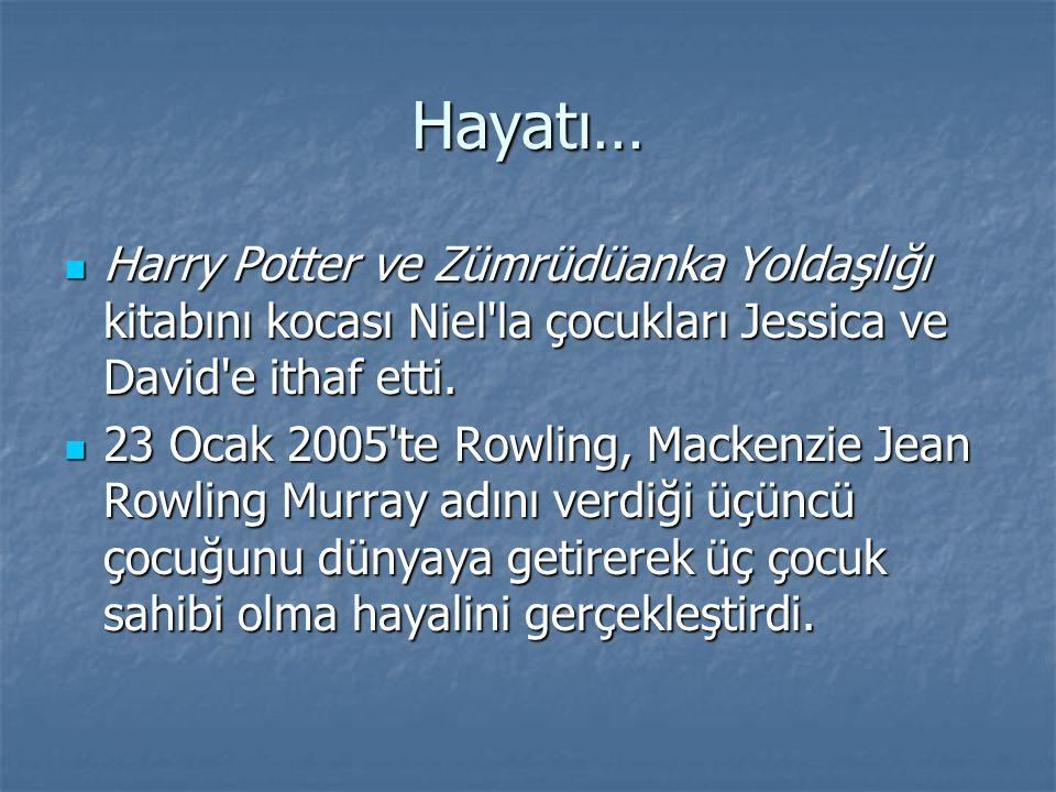 Hayatı… Harry Potter ve Zümrüdüanka Yoldaşlığı kitabını kocası Niel la çocukları Jessica ve David e ithaf etti.