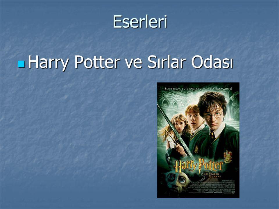 Eserleri Harry Potter ve Sırlar Odası