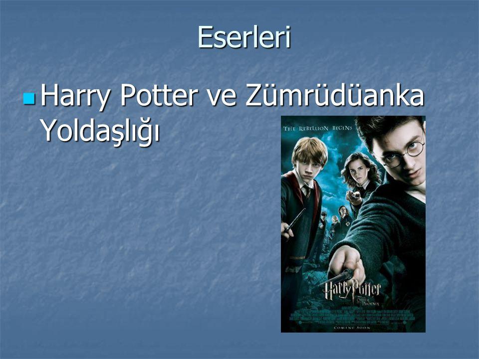 Eserleri Harry Potter ve Zümrüdüanka Yoldaşlığı