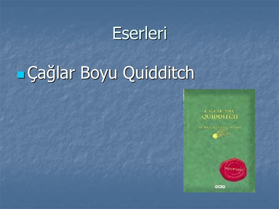 Eserleri Çağlar Boyu Quidditch