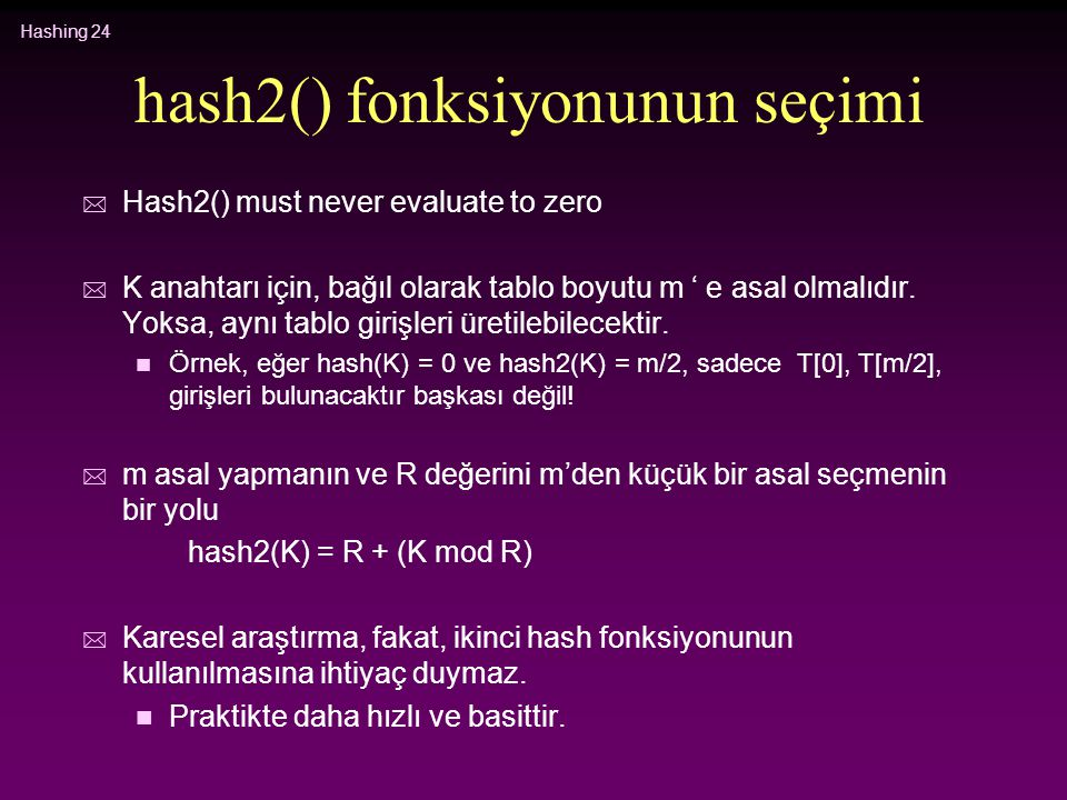 hash2() fonksiyonunun seçimi