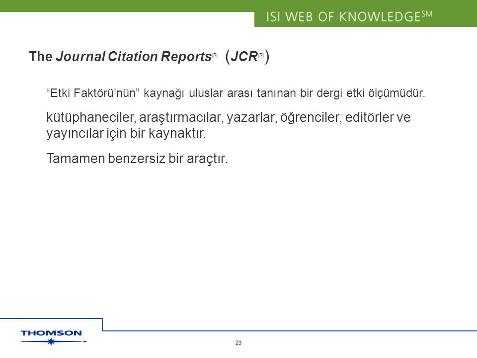 The Journal Citation Reports(R) (JCR(R))