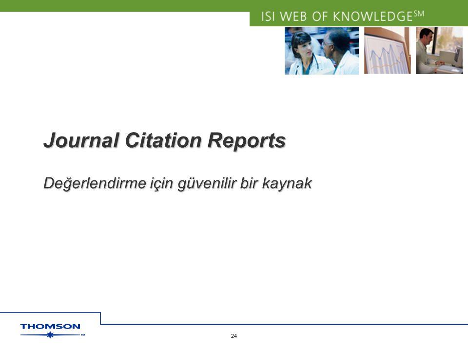 Journal Citation Reports Değerlendirme için güvenilir bir kaynak
