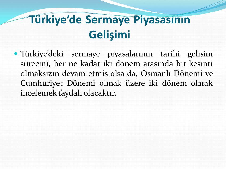 Türkiye'de Sermaye Piyasasının Gelişimi