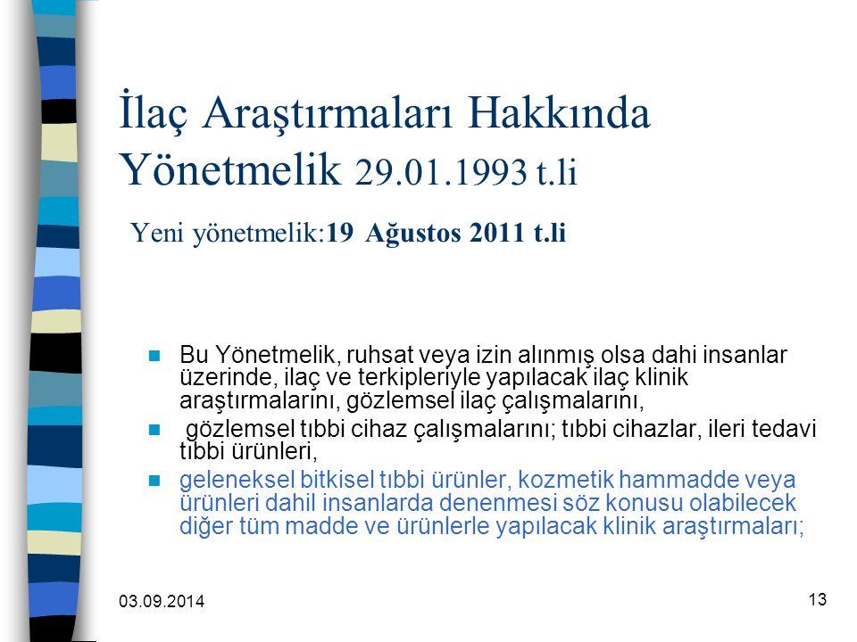 İlaç Araştırmaları Hakkında Yönetmelik 29. 01. 1993 t