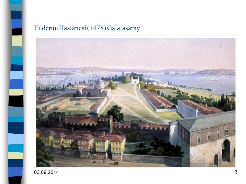 Enderun Hastanesi (1478) Galatasaray