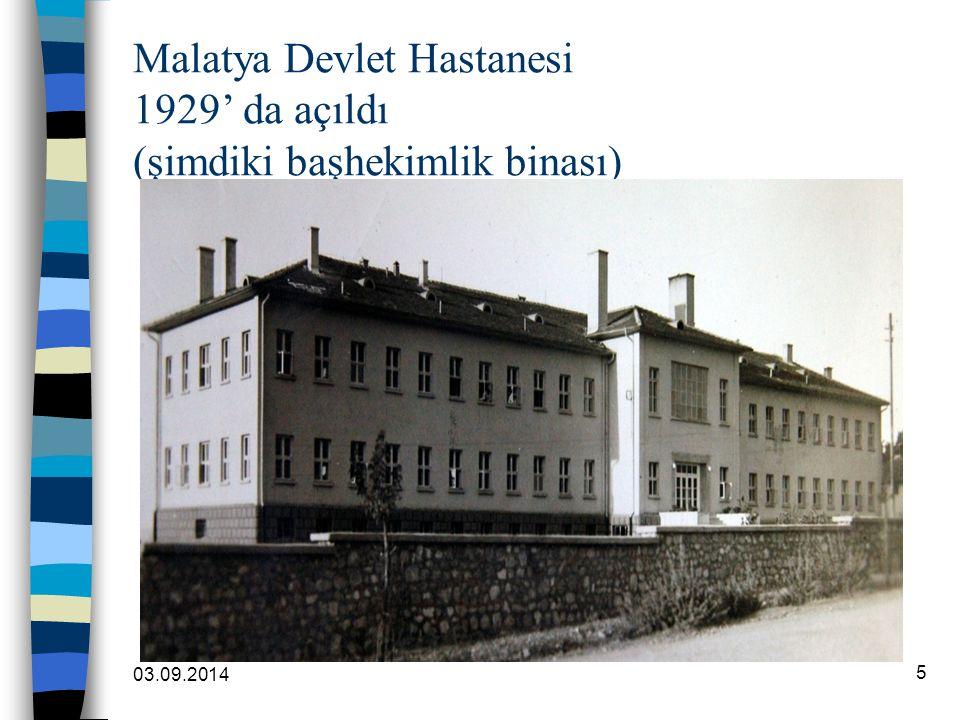 Malatya Devlet Hastanesi 1929' da açıldı (şimdiki başhekimlik binası)