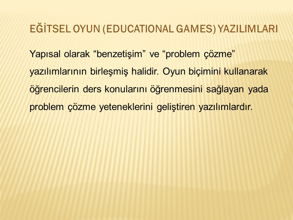 EĞİTSEL OYUN (EDUCATIONAL GAMES) YAZILIMLARI